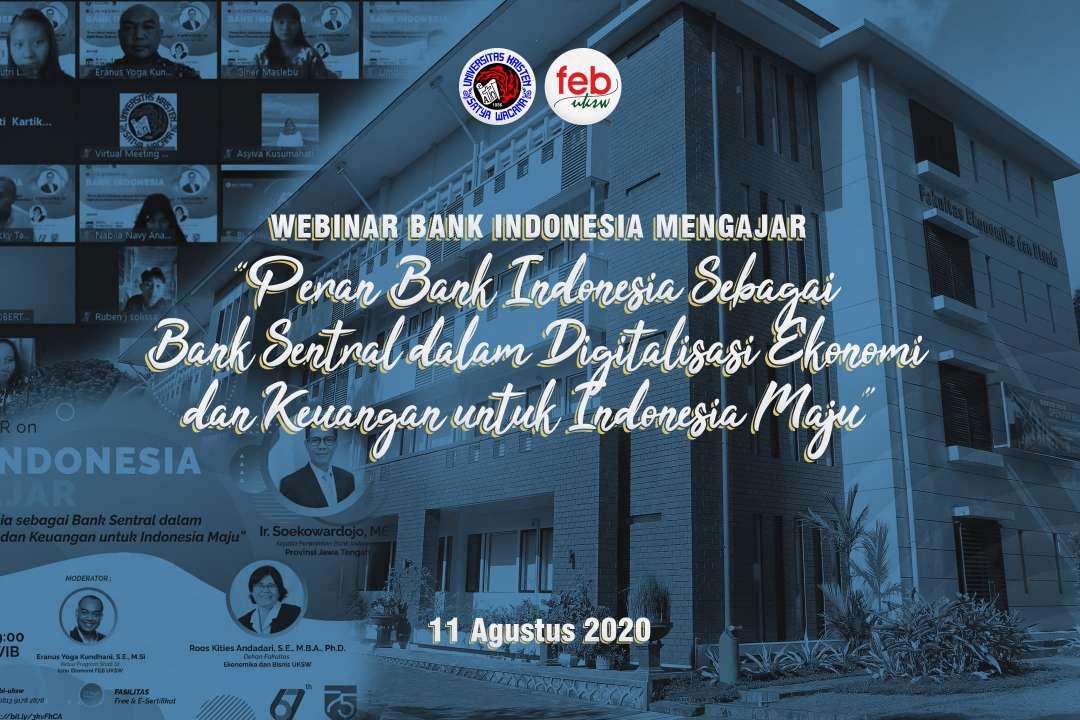 Peran Bank Indonesia Sebagai Bank Sentral dalam Digitalisasi Ekonomi dan Keuangan untuk Indonesia Ma