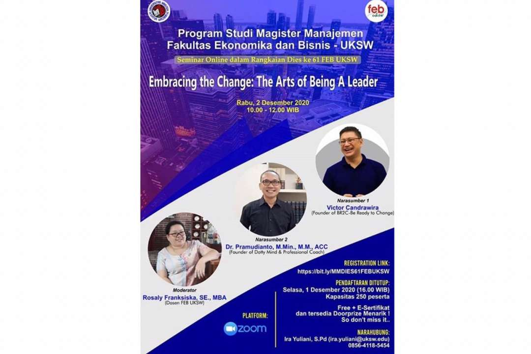 Seminar Online – Embracing the Change: The Arts of Being A Leader